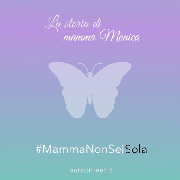 La storia di mamma Monica