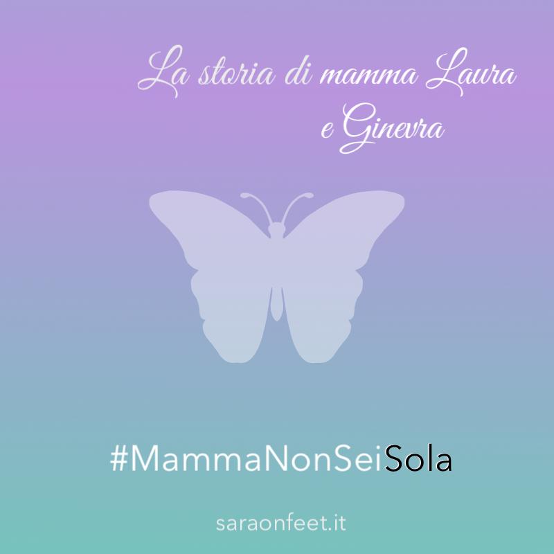 La storia di mamma Laura e Ginevra