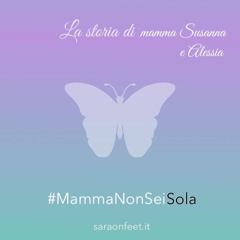 La storia di mamma Susanna e Alessia